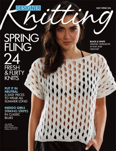 Designer Knitting Early Spring 2016 SoHo Publishing